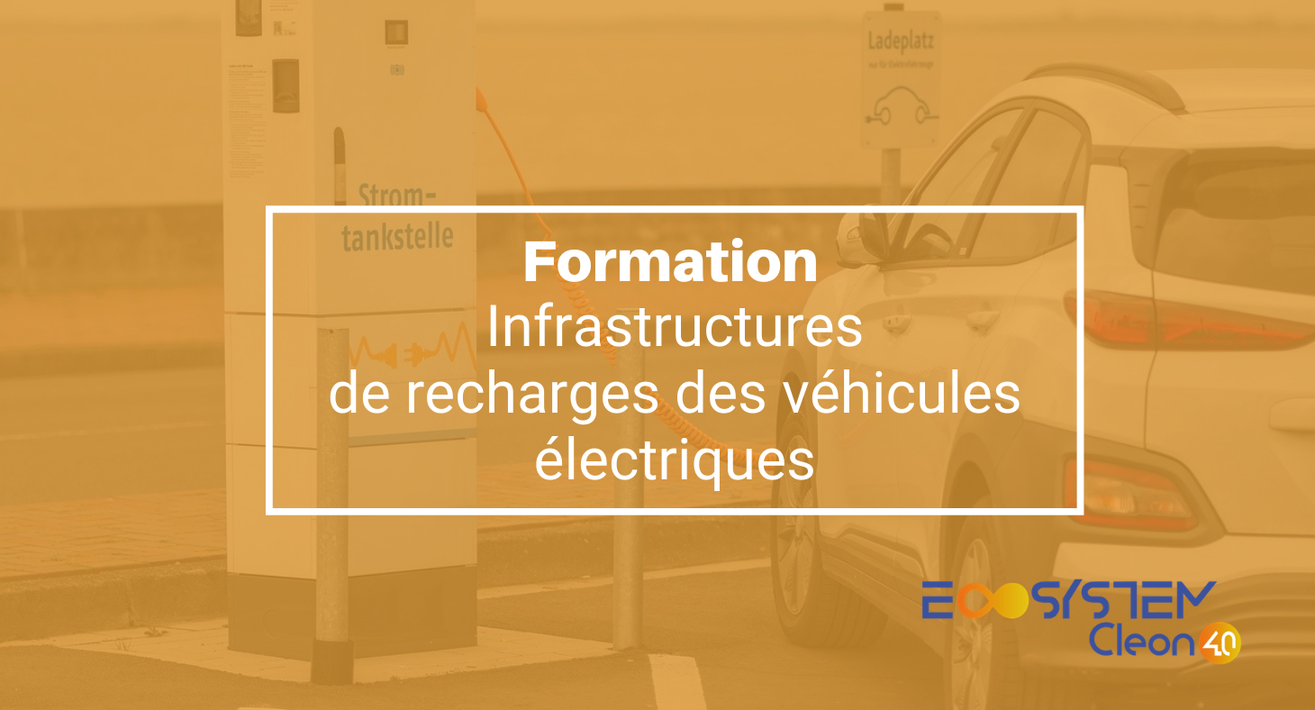 Formation Infrastructures de recharges des véhicules électriques